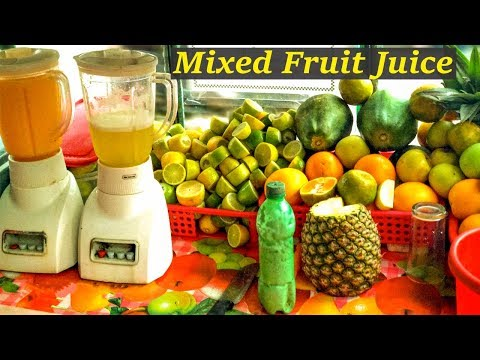 MIXED FRUIT JUICE | SUPER TESTY AND HEALTHY STREET FOOD