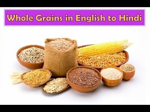 Names of Cereals and grains in Hindi and English